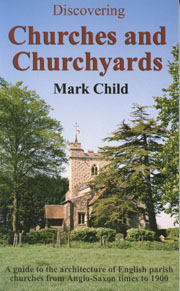 Discovering Churches and Churchyards by Mark Child