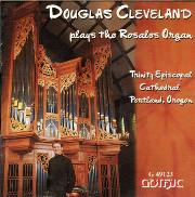 Douglas Cleveland Plays French Masterworks on the Portland Rosales