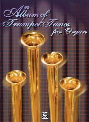 An Album of Trumpet Tunes for Organ