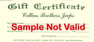 Collins Brothers Gift Certificates: Collins Brothers Gift Certificate - $300.00