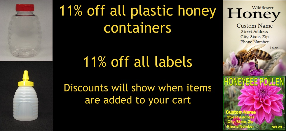 11% off all honey containers and honey labels