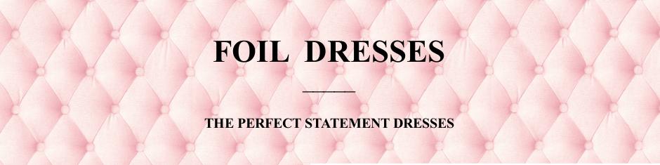 foil-dresses.jpg