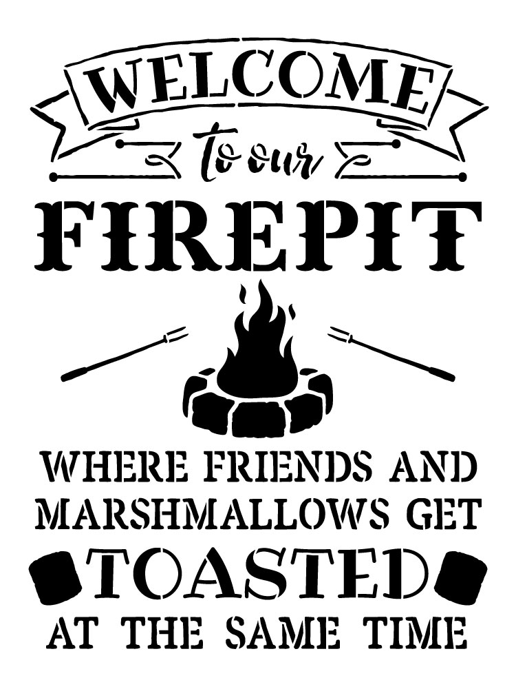 Welcome To Our Fire Pit Word Art Stencil 9 Quot X 12 Quot