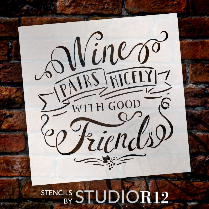 """Wine Pairs Nicely With Good Friends - 18"""" x 18"""" - STCL1461_4 - by StudioR12"""