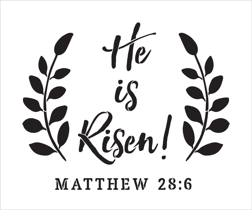 "He Is Risen - Wreath - Word Stencil - 12"" x 10"" - STCL1875_1 by StudioR12"