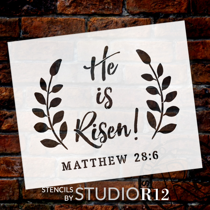 "He Is Risen - Wreath - Word Stencil - 16"" x 13"" - STCL1875_2 by StudioR12"