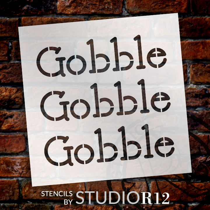 """Gobble Gobble Gobble - Basic - Word Stencil - 12"""" x 12"""" - STCL2110_2 - by StudioR12"""