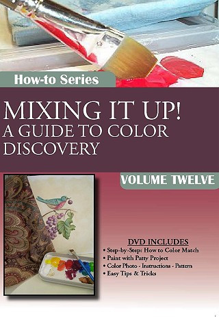 Mixing It Up Beginner Color Theory Painting Techniques DVD Series Volume 12