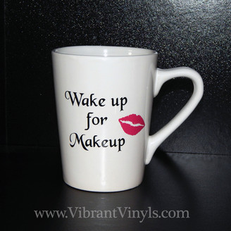 14 oz. Mug - Wake up for makeup