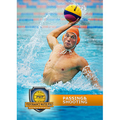 PERFORMANCE WATER POLO: PASSING & SHOOTING