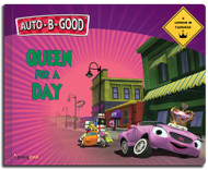 Auto-B-Good Storybooks -  Queen for a Day: A Lesson in Fairness (Library Bound)