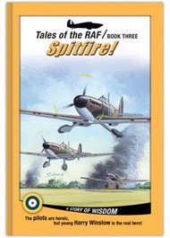 Tales of the RAF: Spitfire! (Library Bound)