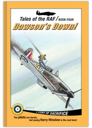 Tales of the RAF: Dawson's Down! (Library Bound)