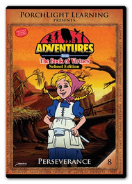 Adventures from the Book of Virtues Volume 08: Perseverance (DVD) School Edition