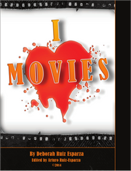 I ♥ Movies - First Edition (Deborah Ruiz-Esparza) - eBook