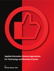 Applied Information Science Approaches: For Technology and Business Process - First Edition (Dr. Harvey Hyman) - physical book