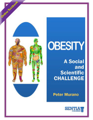 Obesity:  A Social and Scientific Challenge (Dr. Peter Murano) - Online Textbook