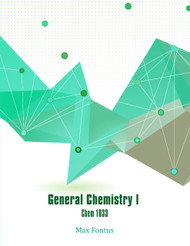 General Chemistry 1 - Chem 1033 (Max Winshell A. Fontus) - Physical book