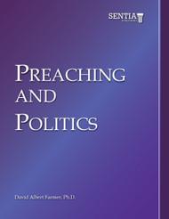 Preaching and Politics (David Albert Farmer) - eBook