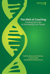 The DNA of Coaching: Cracking the Code to Developing Your People (Albert Dietz and Keith Owen) - Physical book