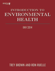 Introduction to Environmental Health (Trey Brown and Ron Ruelle) - eBook
