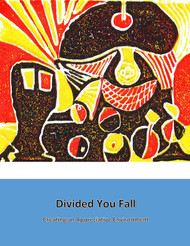 Divided You Fall Creating an Appreciative Environment (Robert Heinzman) - Physical