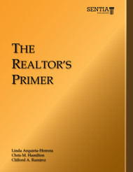 The Realtor's Primer (Linda Arquieta-Herrera, Clifford Ramirez, and Christopher Hamilton) - Physical