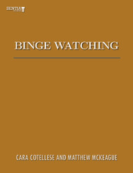 Binge Watching (Cotellese and McKeague) - eBook