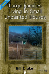 Large Families Living in Small Unpainted Houses (Drake) - Paperback