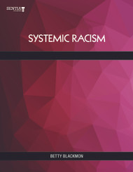 Systemic Racism (Betty Blackmon) - eBook