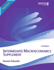 Intermediate Macroeconomics Supplement (Dennis Edwards) - Paperback