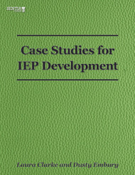 Case Studies for IEP Development (Clarke and Embury) - Physical