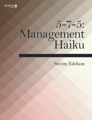 5-7-5:  Management Haiku (Steven Edelson) - eBook