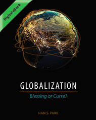 Globalization: Blessing or Curse? (Han S. Park) - eBook