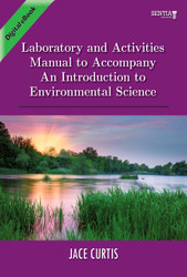 Laboratory and Activities Manual to Accompany An Introduction to Environmental Science (Jace Curtis) - eBook