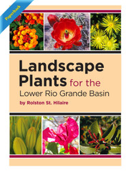 Landscape Plants for the Lower Rio Grande Basin (Rolston St. Hilaire) - Paperback