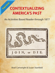 Contextualizing America's Past: An Activities Based Reader through 1877 (Cartwright and Stanfield) - Paperback