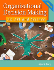 Organizational Decision Making: An Art and Science - (A. Garg) Paperback