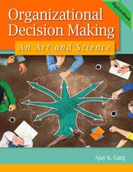 Organizational Decision Making: An Art and Science (A. Garg) eBook