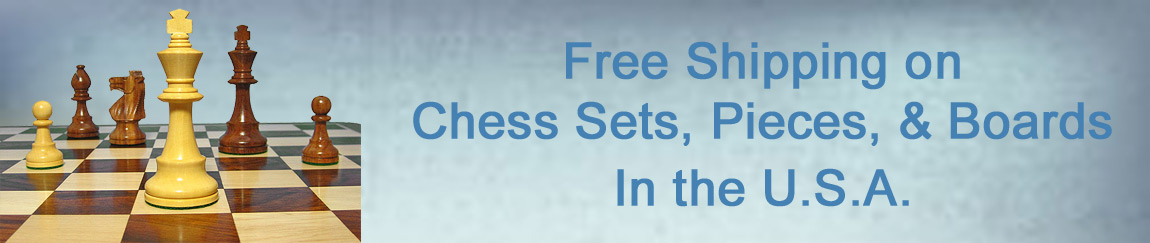 Free Shipping on Chess Sets, Chess Pieces, and Boards