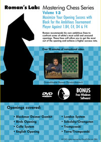 Roman's Chess Labs:  13,  Maximize Your Opening Success with Black