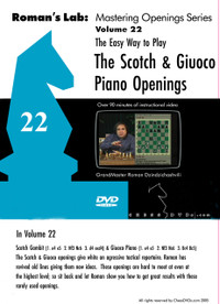Roman's Chess Labs:  22, The Easy Way to Play the Scotch and Giuoco Piano Openings