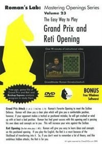 Roman's Labs, Vol. 23: The Easy Way to Play the Grand Prix and Reti Opening