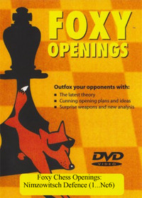 Foxy Chess Openings: Nimzowitsch Defence (1...Nc6) DVD