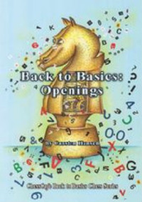 Back to Basics: Openings in Chess