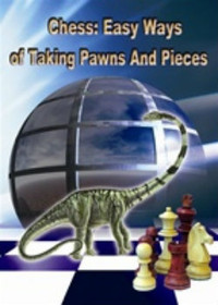 Easy Ways of Taking Pawns and Pieces Download