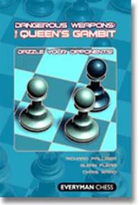 Dangerous Weapons: The Queen's Gambit
