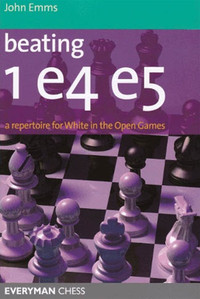 Beating 1.e4 e5: A Repertoire for White in the Open Games E-Book