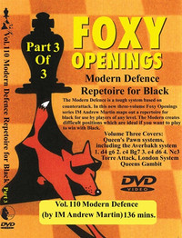Foxy Chess Openings,  110: Modern Defense Part 3 Chess Opening DVD