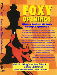 Foxy Chess Openings,  111: King's Indian Attack Easily Explained Chess Opening DVD